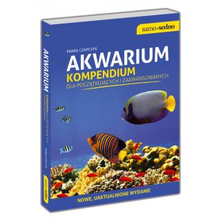 Akwarium. Kompendium dla początkujących i...