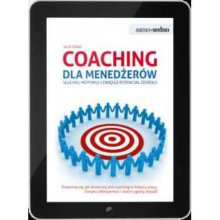 Coaching dla menedżerów Słuchaj, motywuj i zwiększ potencjał zespołu (e-book)