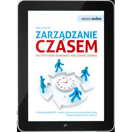 Zarządzanie czasem Jak efektywnie planować i realizować zadania (e-book)