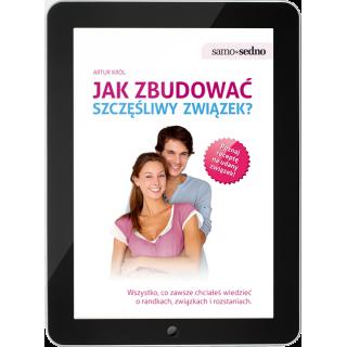 Jak zbudować szczęśliwy związek? (e-book)
