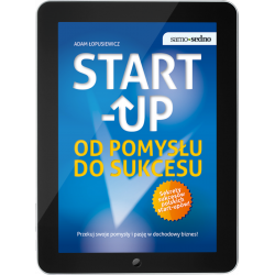 Start-up. Od pomysłu do sukcesu (e-book)