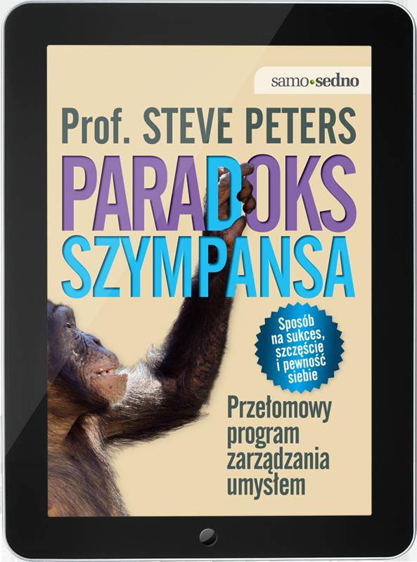 Paradoks Szympansa. Przełomowy program zarządzania umysłem (e-book)