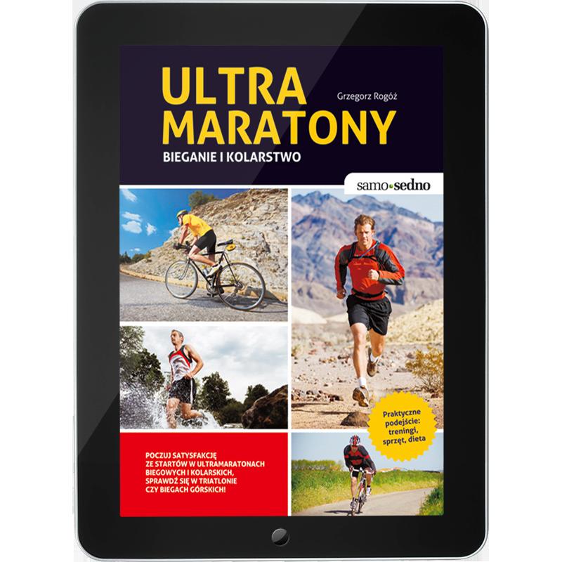 Ultramaratony. Bieganie i kolarstwo (e-book)