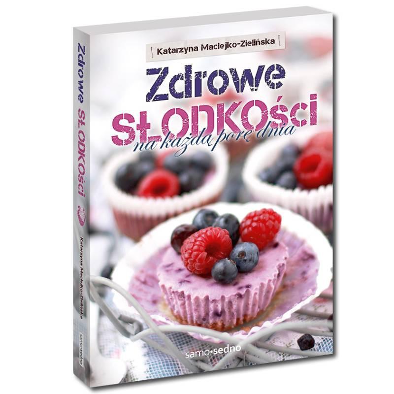 ZDrowe Słodkości samesedno.com.pl Same Sedno